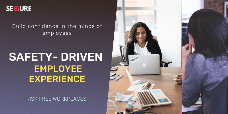 Safety Driven Employee Experience