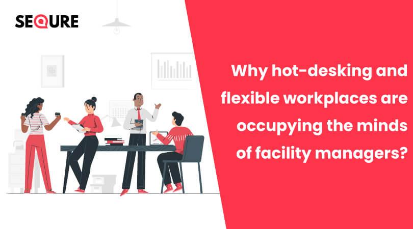 Hot Desking - Facility Management