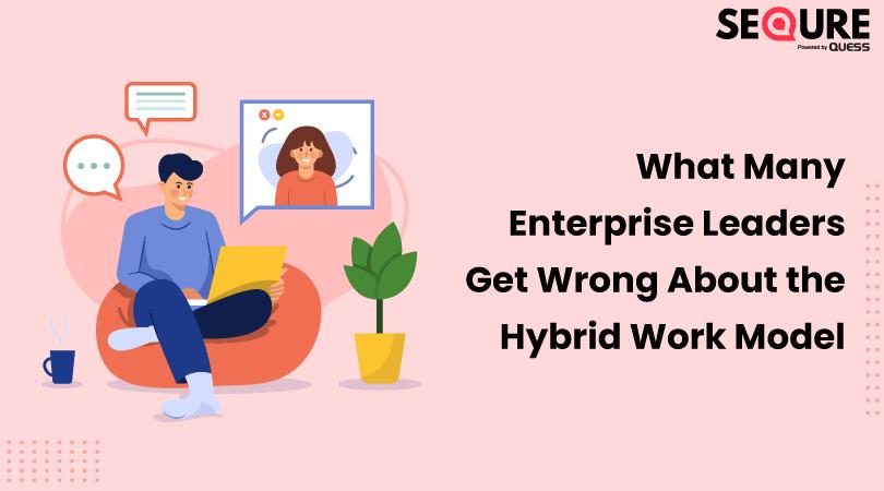 Enterprise Leaders Hybrid Work Model
