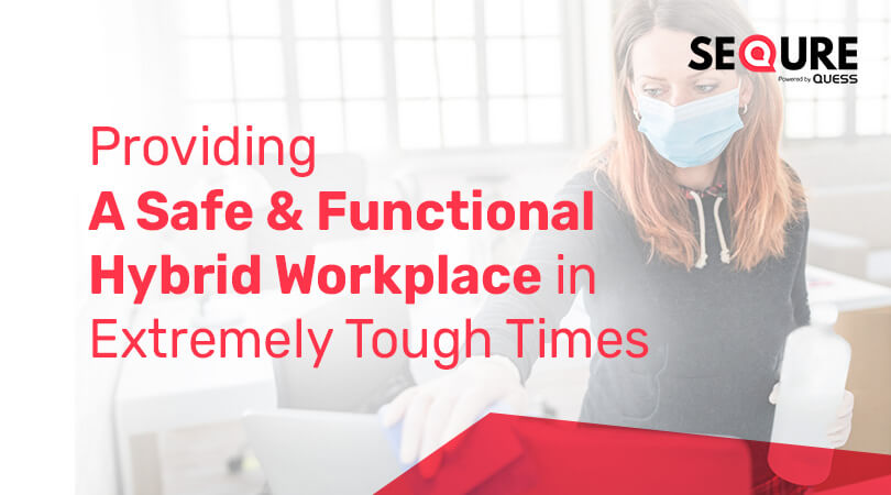 Safe and Functional Hybrid Workplace