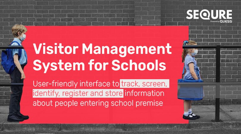 Contactless Visitor Management System for Schools