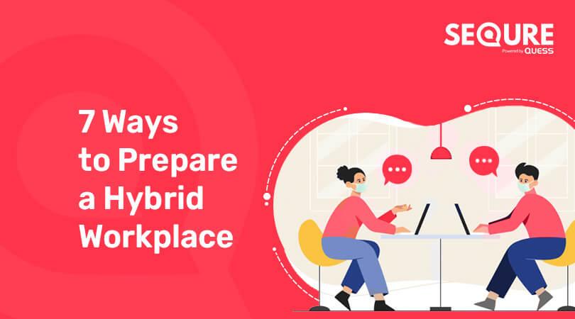 Best ways to prepare a hybrid workplace