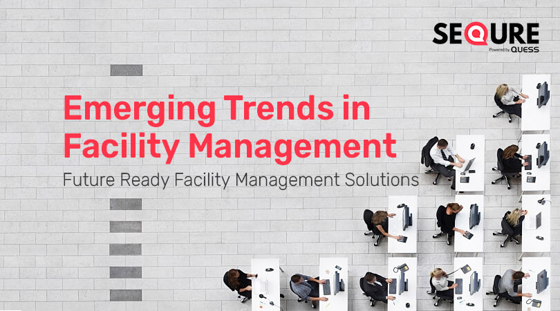 Emerging trends in facility management